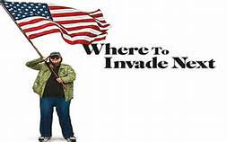 Where to Invade Next, Michael Moore